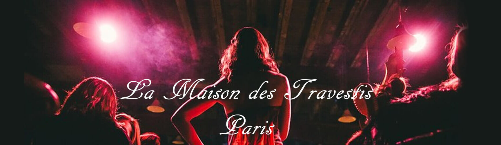 La-Maison-des-Travestis-Paris